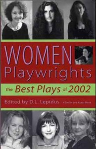 Women Playwrights: Best Plays of 2002 (Smith and Kraus)